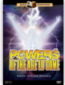 Powers of the Age to Come by Sadhu Sundar Selvaraj